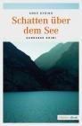 Vergrößerte Darstellung Cover: Schatten über dem See. Externe Website (neues Fenster)