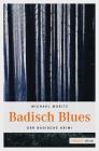 Vergrößerte Darstellung Cover: Badisch Blues. Externe Website (neues Fenster)