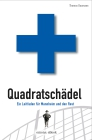Vergrößerte Darstellung Cover: Quadratschädel. Externe Website (neues Fenster)