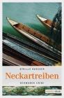 Vergrößerte Darstellung Cover: Neckartreiben. Externe Website (neues Fenster)