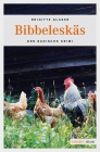 Vergrößerte Darstellung Cover: Bibbeleskäs. Externe Website (neues Fenster)