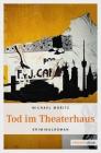 Vergrößerte Darstellung Cover: Tod im Theaterhaus. Externe Website (neues Fenster)