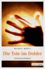 Vergrößerte Darstellung Cover: Die Tote im Dolder. Externe Website (neues Fenster)