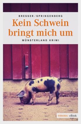 Kein Schwein bringt mich um