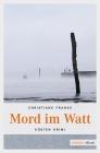 Vergrößerte Darstellung Cover: Mord im Watt. Externe Website (neues Fenster)