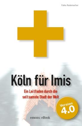 Köln für Imis