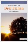 Vergrößerte Darstellung Cover: Drei Eichen. Externe Website (neues Fenster)