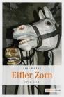 Vergrößerte Darstellung Cover: Eifler Zorn. Externe Website (neues Fenster)