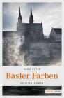 Vergrößerte Darstellung Cover: Basler Farben. Externe Website (neues Fenster)