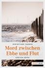 Mord zwischen Ebbe und Flut
