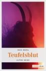Vergrößerte Darstellung Cover: Teufelsblut. Externe Website (neues Fenster)