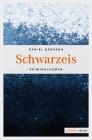 Vergrößerte Darstellung Cover: Schwarzeis. Externe Website (neues Fenster)