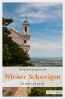 Vergrößerte Darstellung Cover: Wiener Schweigen. Externe Website (neues Fenster)