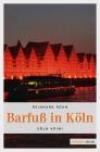 Vergrößerte Darstellung Cover: Barfuß in Köln. Externe Website (neues Fenster)