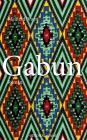 Vergrößerte Darstellung Cover: Gabun. Externe Website (neues Fenster)