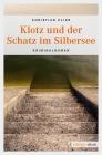 Vergrößerte Darstellung Cover: Klotz und der Schatz im Silbersee. Externe Website (neues Fenster)