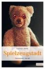Vergrößerte Darstellung Cover: Spielzeugstadt. Externe Website (neues Fenster)