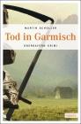 Vergrößerte Darstellung Cover: Tod in Garmisch. Externe Website (neues Fenster)