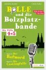 Bolle und die Bolzplatzbande - Die Fälle 4 + 5
