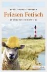 Vergrößerte Darstellung Cover: Friesen Fetisch. Externe Website (neues Fenster)