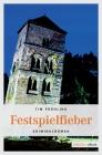 Vergrößerte Darstellung Cover: Festspielfieber. Externe Website (neues Fenster)