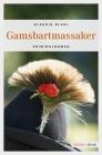 Vergrößerte Darstellung Cover: Gamsbartmassaker. Externe Website (neues Fenster)