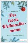 Vergrößerte Darstellung Cover: Der letzte Weihnachtsmann. Externe Website (neues Fenster)