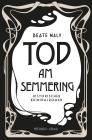 Vergrößerte Darstellung Cover: Tod am Semmering. Externe Website (neues Fenster)