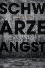Vergrößerte Darstellung Cover: Schwarze Angst. Externe Website (neues Fenster)