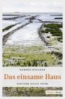 Vergrößerte Darstellung Cover: Das einsame Haus. Externe Website (neues Fenster)