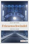 Vergrößerte Darstellung Cover: Friesenschwindel. Externe Website (neues Fenster)