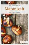 Vergrößerte Darstellung Cover: Maronizeit. Externe Website (neues Fenster)