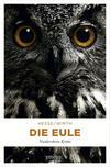 Vergrößerte Darstellung Cover: Die Eule. Externe Website (neues Fenster)