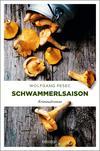 Vergrößerte Darstellung Cover: Schwammerlsaison. Externe Website (neues Fenster)