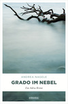 Vergrößerte Darstellung Cover: Grado im Nebel. Externe Website (neues Fenster)