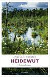 Vergrößerte Darstellung Cover: Heidewut. Externe Website (neues Fenster)