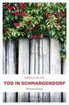 Vergrößerte Darstellung Cover: Tod in Schmargendorf. Externe Website (neues Fenster)