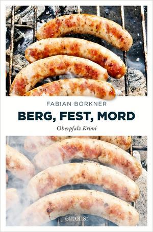 Berg, Fest, Mord