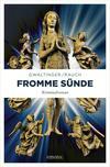 Vergrößerte Darstellung Cover: Fromme Sünde. Externe Website (neues Fenster)