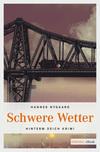 Vergrößerte Darstellung Cover: Schwere Wetter. Externe Website (neues Fenster)