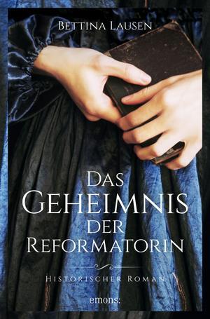 ¬Das¬ Geheimnis der Reformatorin