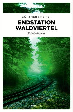 Endstation Waldviertel