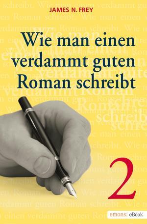 Wie man einen verdammt guten Roman schreibt 2