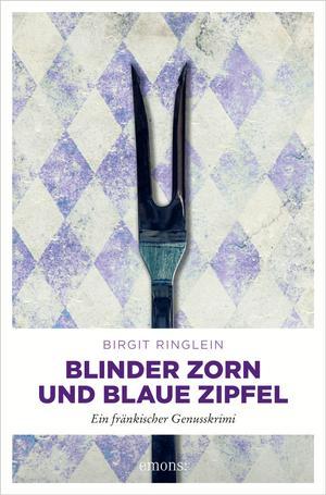 Blinder Zorn und Blaue Zipfel