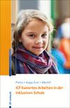 ICF-basiertes Arbeiten in der inklusiven Schule