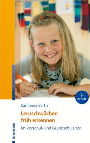 Lernschwächen früh erkennen im Vorschul- und Grundschulalter