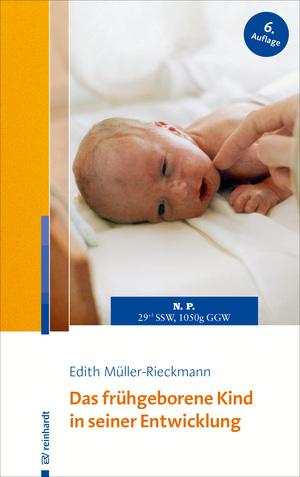 Das frühgeborene Kind in seiner Entwicklung