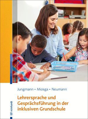 Lehrersprache und Gesprächsführung in der inklusiven Grundschule