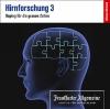 Hirnforschung 3