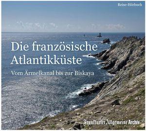 Die französische Atlantikküste